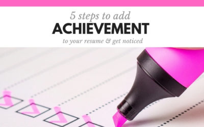 5 Steps to add Achievement to your resume and get noticed